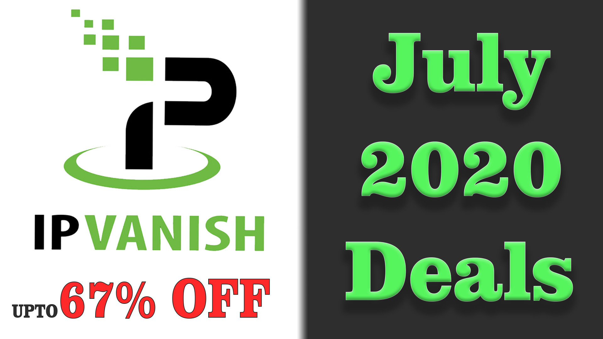 IPVanish July 2020 Deals